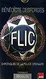 Image de Flic : Chroniques de la police ordinaire