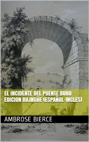 el-incidente-del-puente-buho-edicion-bilingue-espanol-ingles-spanish-edition