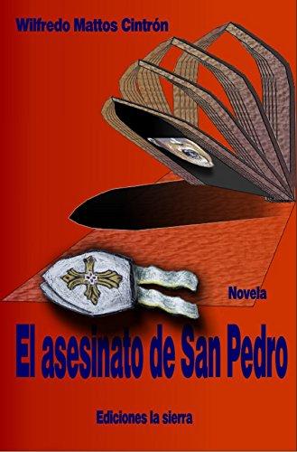 El asesinato de San Pedro por Wilfredo Mattos Cintrón
