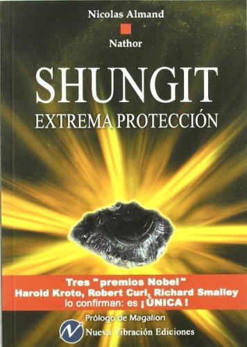 Shungit. Extrema Protección por Nicolas Armand