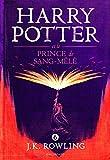 Harry Potter, VI:Harry Potter et le Prince de Sang-Mêlé...