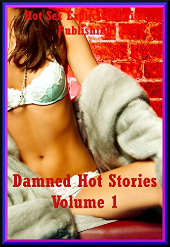 damned-hot-stories-volume-1-twenty-explicit-erotica-stories