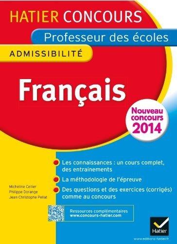 Concours professeur des écoles 2014 - Français - Epreuve écrite d'admissibilité de Boiron, Véronique (2013) Broché