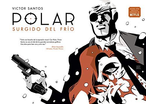 SURGIDO DEL FRIO Polar 1 editado por Norma editorial