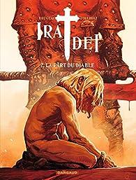 Ira Dei, tome 2 : La  part du diable par Vincent Brugeas
