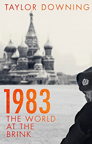 1983: The World at the Brink por Taylor Downing