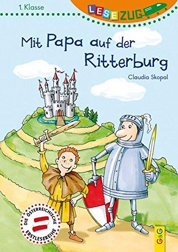 LESEZUG/1. Klasse: Mit Papa auf der Ritterburg