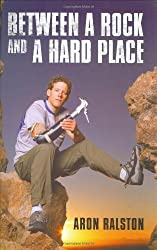 Between a Rock and a Hard Place by Aron Ralston (2004-10-04)