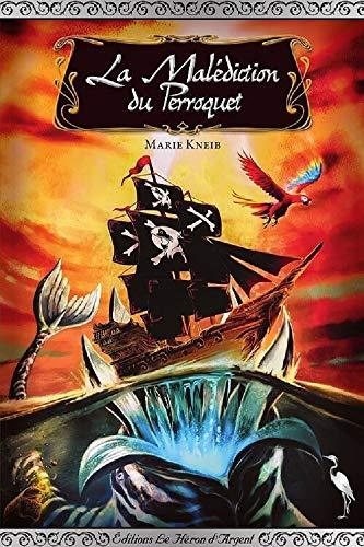 Couverture du livre La Malédiction du Perroquet