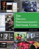 The Digital Photographers Software Guide