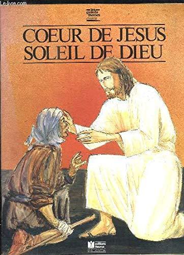 COEUR DE JESUS SOLEIL DE DIEU par René Berthier
