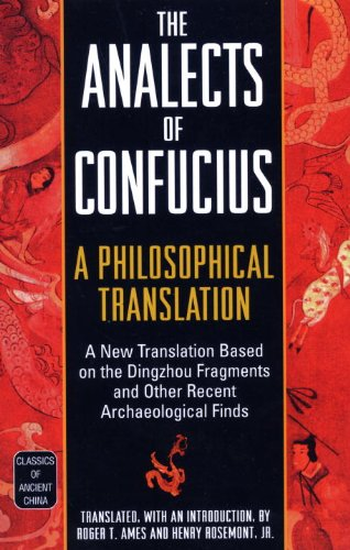The Analects of Confucius: A Philosophical Translation (Classics of Ancient China) (English Edition)