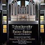 Tchaikovsky & Saint-Saens: Organ Music