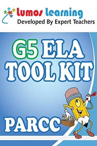 Grade 5 English Language Arts (ELA) Tool Kit for Educators: Standards Aligned Sample Questions, Apps, Books, Articles and Videos to Promote Personalized ... Resource Kit Book 1) (English Edition)