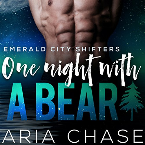 One Night with a Bear: Emerald City Shifters, Book 4