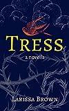 Tress (English Edition)