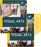 Ib Visual Arts Print and Online Course Book Pack: Oxford Ib Diploma Programme [With Access Code]
