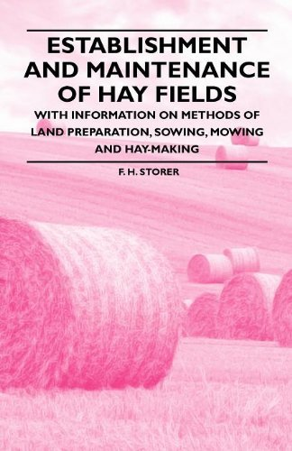 establishment-and-maintenance-of-hay-fields-with-information-on-methods-of-land-preparation-sowing-m