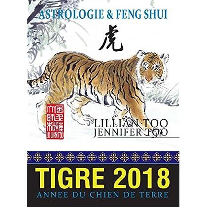 Tigre 2018: Astrologie & Feng Shui