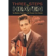 The Eddie Cochran Story: Three Steps to Heaven