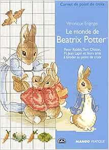 MONDE DE BEATRIX POTTER (LE) (CARNET DE POINT DE CROIX): Amazon.co.uk: Enginger, Véronique ...