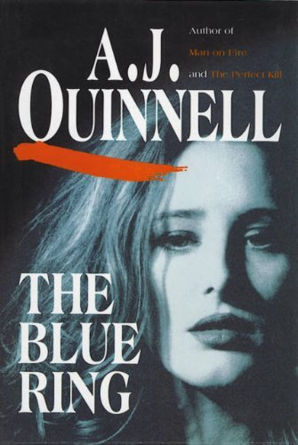 The Blue Ring by A. J. Quinnell (1993-07-31)