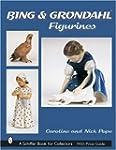 Bing & Grondahl Figurines (Schiffer B...