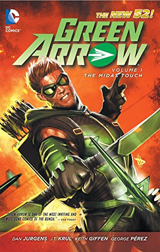 Green Arrow Vol. 1 The Midas Touch Cover Image