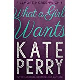 What a Girl Wants (Fillmore & Greenwich Book 1) (English Edition)