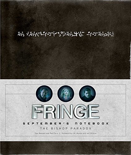 Fringe: September's Notebook par Tara Bennet