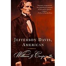 Jefferson Davis, American (Vintage Civil War Library)