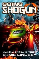 Going Shogun: A Dystopian Thriller
