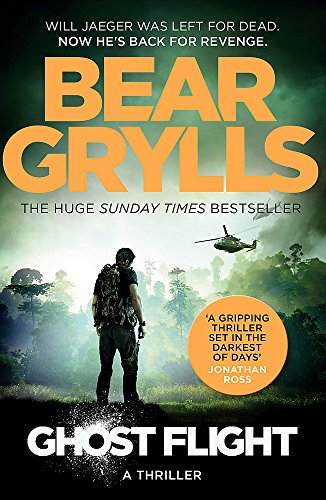 Bear Grylls: Ghost Flight (Will Jaeger 1) (Mount Action-low)