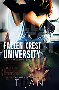 Fallen Crest University (Fallen Crest Series Book 5) (English Edition) van [Tijan]