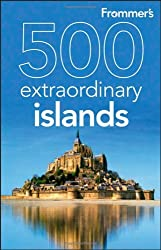 Frommer's 500 Extraordinary Islands (500 Places) by Holly Hughes (2010-02-02)