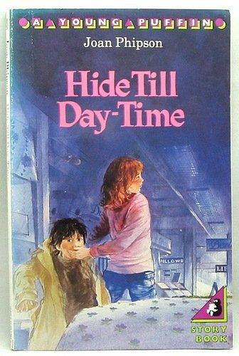Hide till daytime