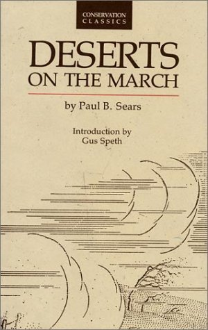 Deserts on the March (Conservation Classics)