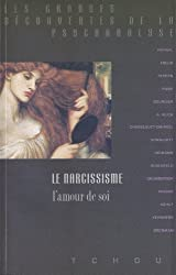 Le Narcissisme, l'amour de soi