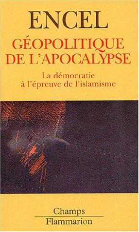 Géopolitique de l'apocalypse : La Démocratie à l'épreuve de l'islamisme