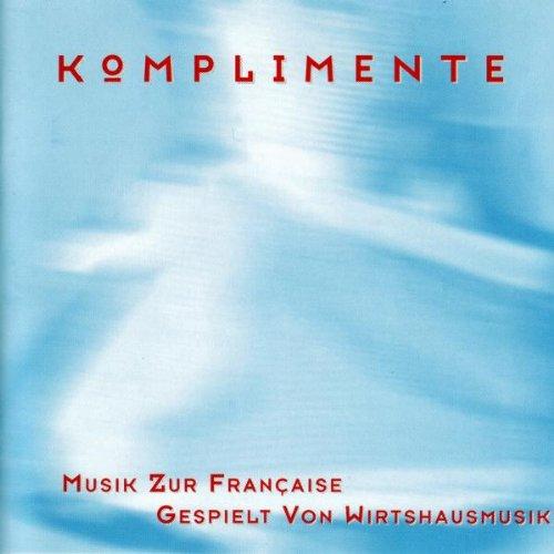 Komplimente-Musik zur Francaise