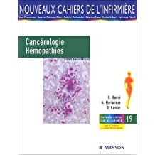 Cancérologie et hémopathies: Soins infirmiers