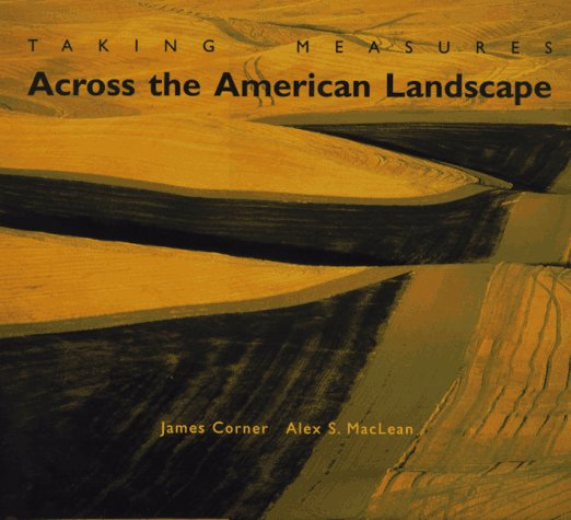 Taking Measures Across the American Landscape por James Corner
