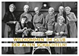 Postkarte A6 +++ LUSTIG von modern times +++ IM CLUB DER ALTEN SCHACHTELN +++ ARTCONCEPT Shutterstock/Golden Age