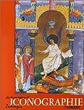 Dictionnaire d'iconographie romane