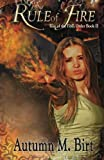Rule of Fire: Elemental Magic & Epic Fantasy Adventure: Volume 2 (Rise of the Fifth Order)