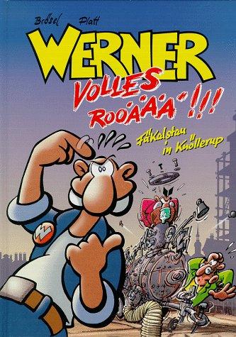 Achterbahn Werner, Volles Rooäää!!!