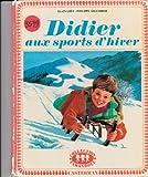 DIDIER AUX SPORTS D'HIVER