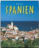 Reise durch SPANIEN - Ein Bildband mit über 160 Bildern - STÜRTZ Verlag - Andreas Drouve (Autor)