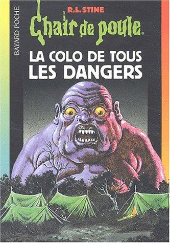 La colo de tous les dangers nø 42 nlle édition