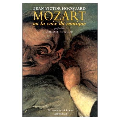 Mozart, ou, La Voix du Comique
